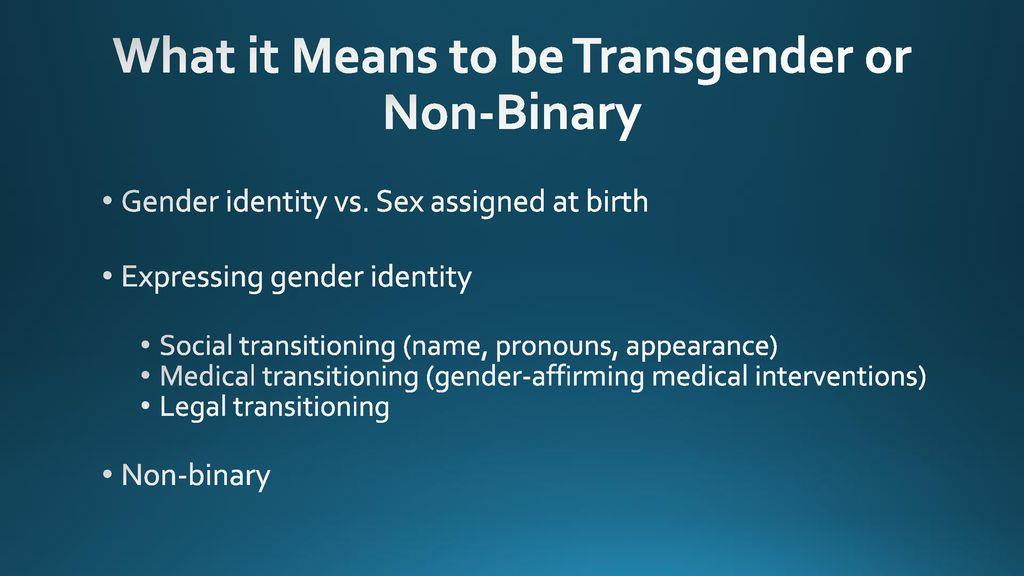 Making Schools Safe for Transgender & Nonbinary Students - ppt download