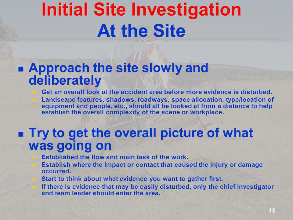 Initial Site Investigation At the Site