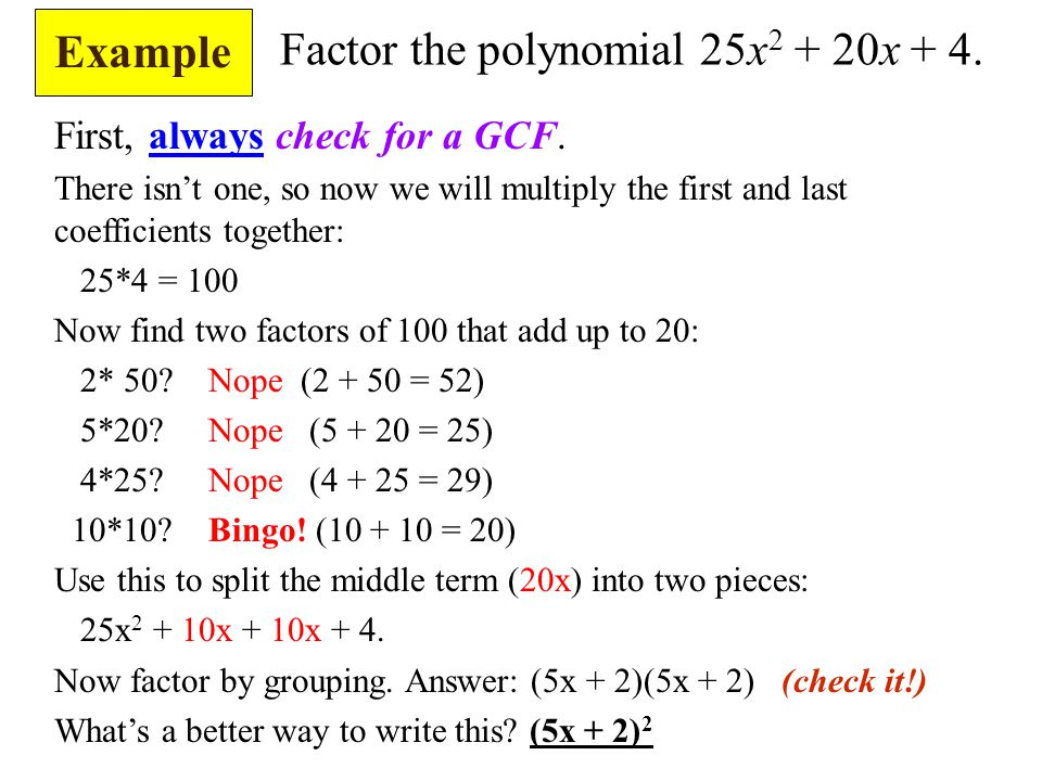 Factor the polynomial 25x2 + 20x + 4.