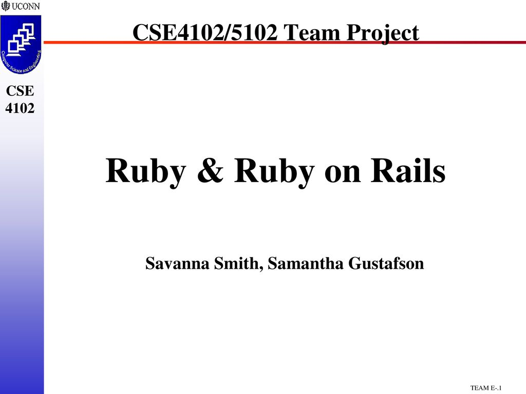 Cse4102/5102 team project ruby & ruby on rails ppt download.