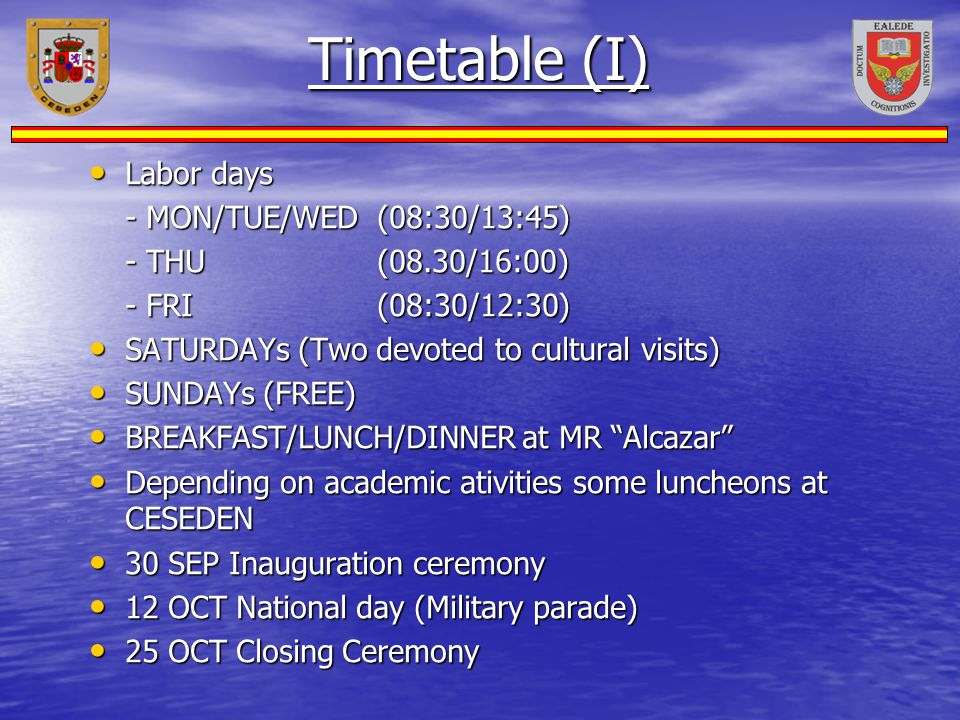 Timetable (I) Labor days - MON/TUE/WED (08:30/13:45)