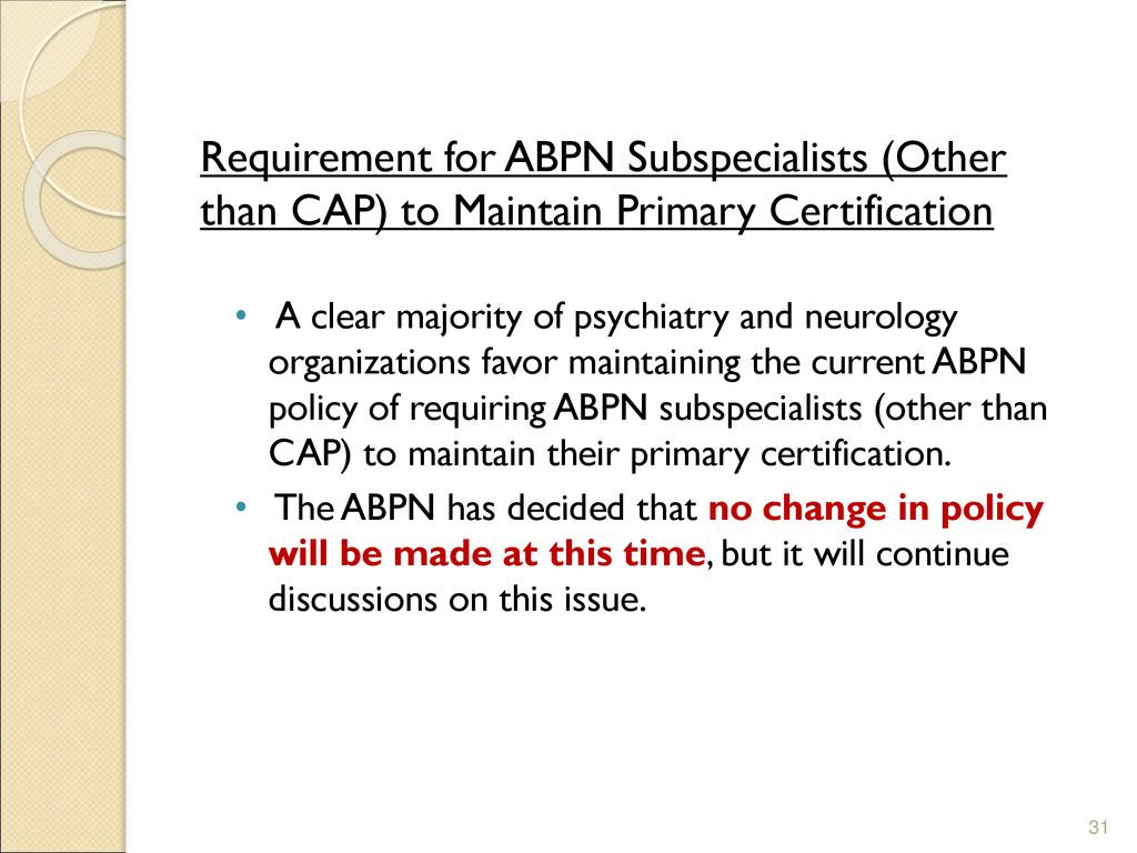 Update on the ABPN for AADCAP by Larry R  Faulkner, M  D