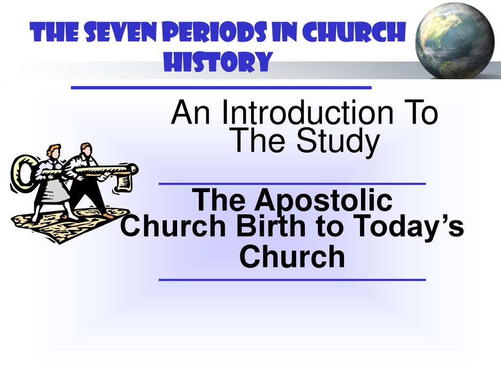 An Experience In Church History - ppt download