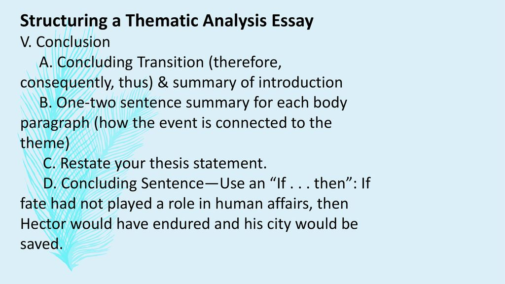 Healthy Foods Essay Structuring A Thematic Analysis Essay Essay About Science also Thesis Statement Examples For Argumentative Essays Thematic Analysis Essay  Ppt Download English Language Essays