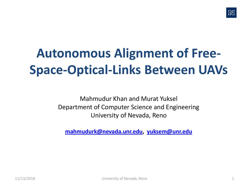 Autonomous Alignment Of Free Space Optical Links Between Uavs Ppt Download