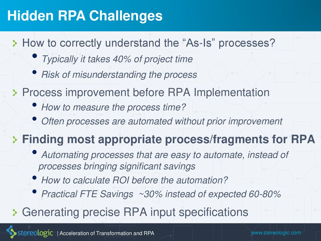 Hidden Challenges of RPA and How to Overcome Them - ppt download