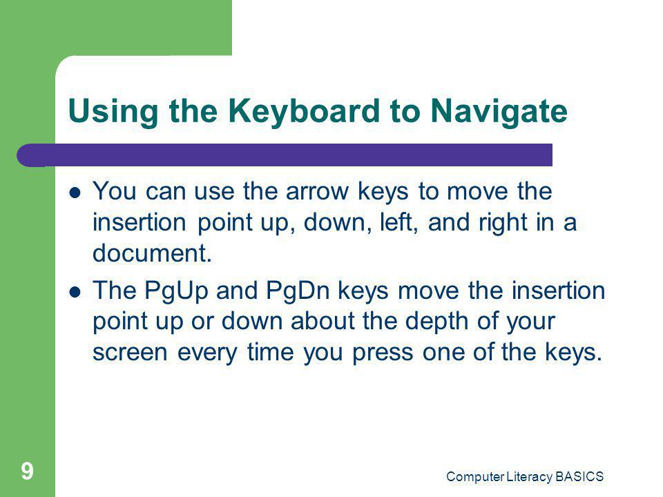 Using the Keyboard to Navigate
