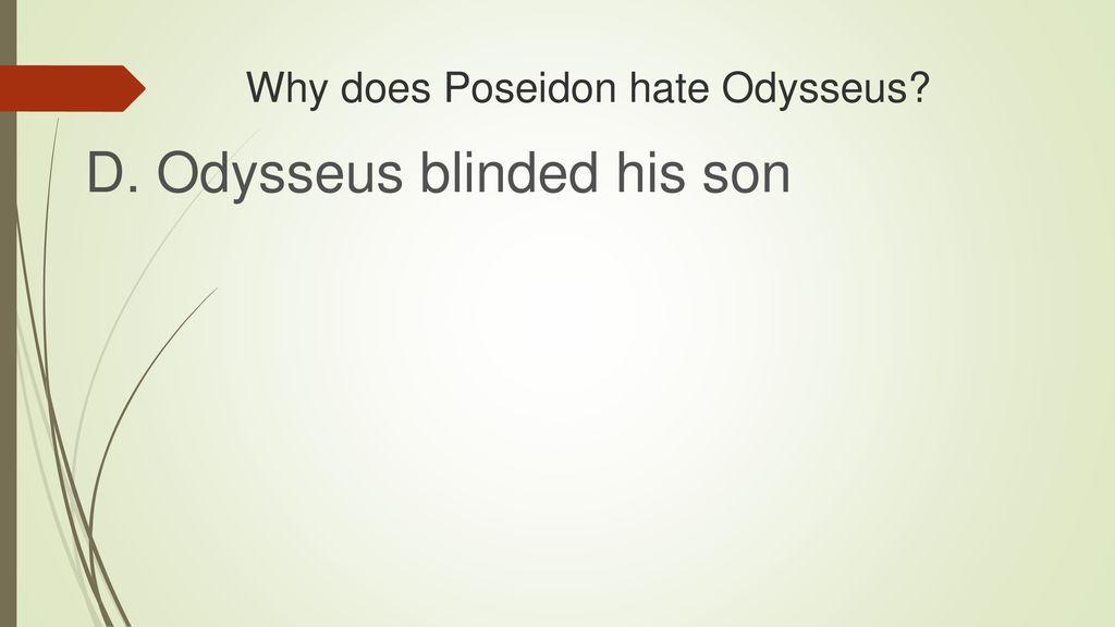 why does poseidon despise odysseus