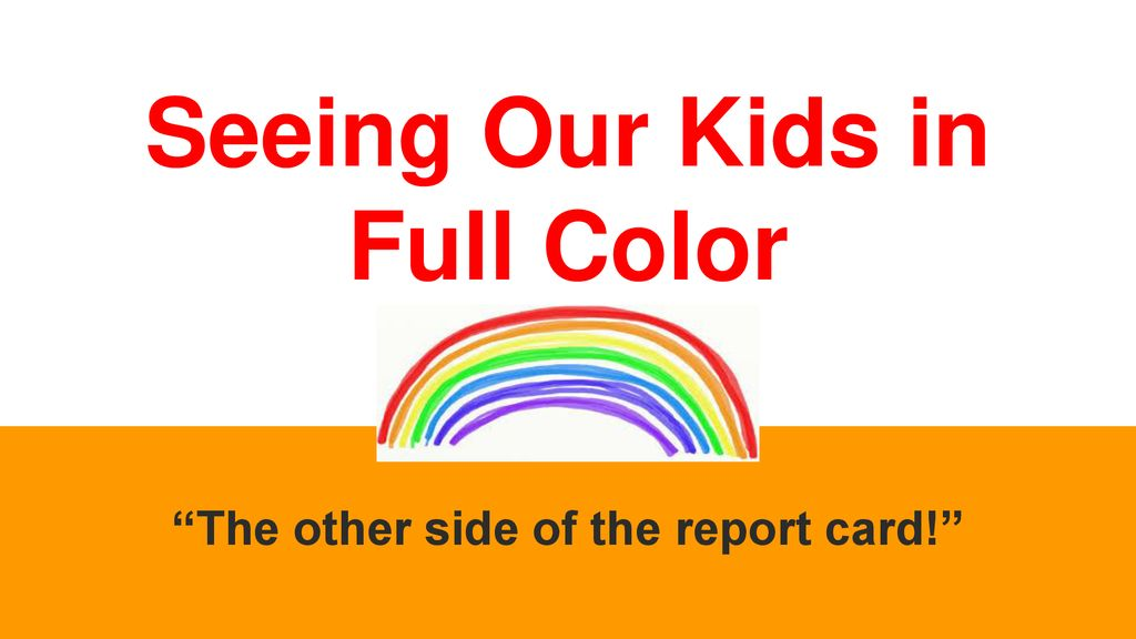 seeing our kids in full color ppt download