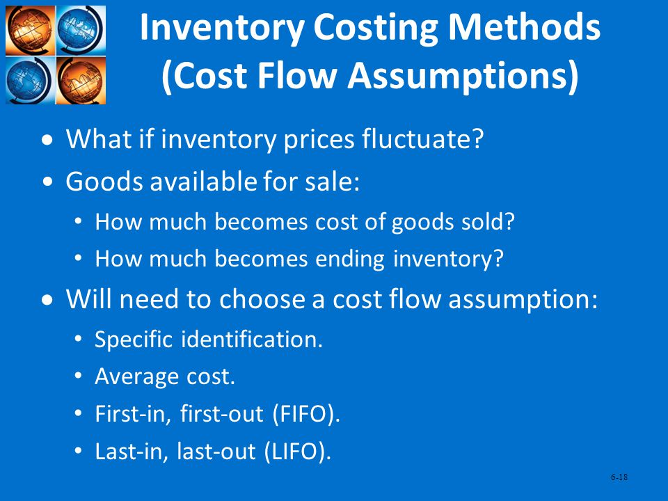 Inventory Costing Methods (Cost Flow Assumptions)