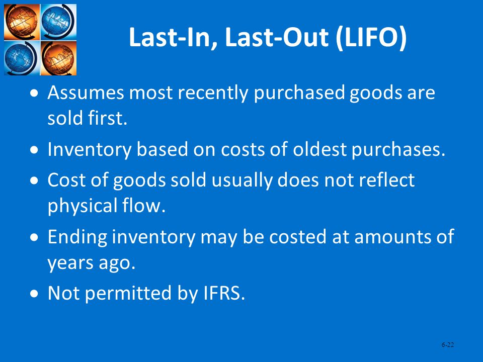Last-In, Last-Out (LIFO)
