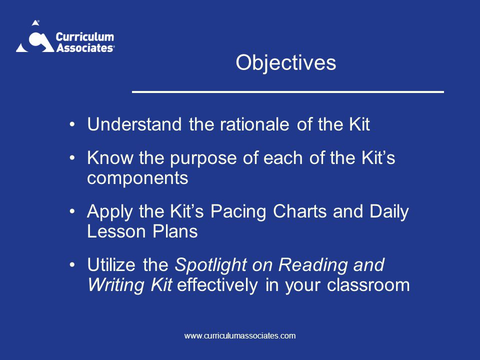 Objectives Understand the rationale of the Kit