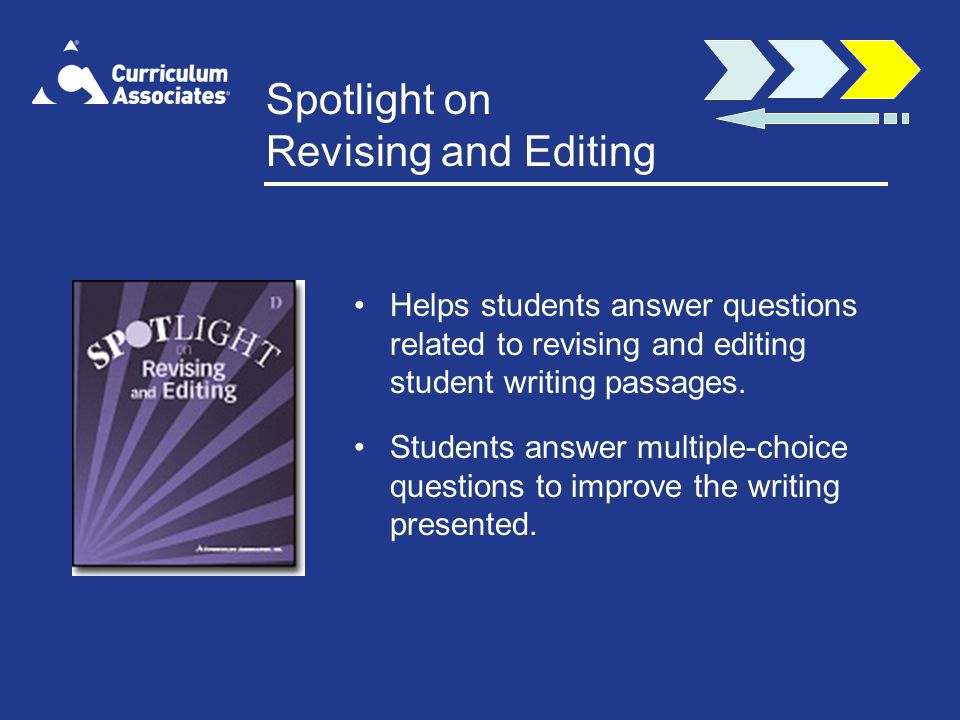 Spotlight on Revising and Editing