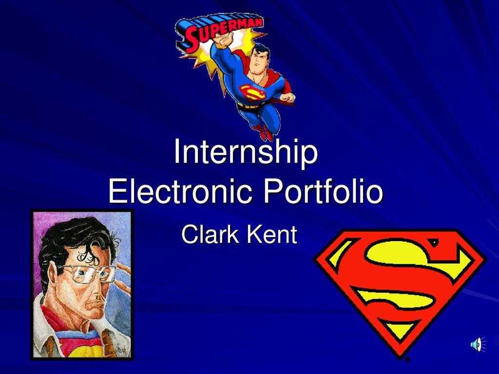 Internship Electronic Portfolio - ppt download