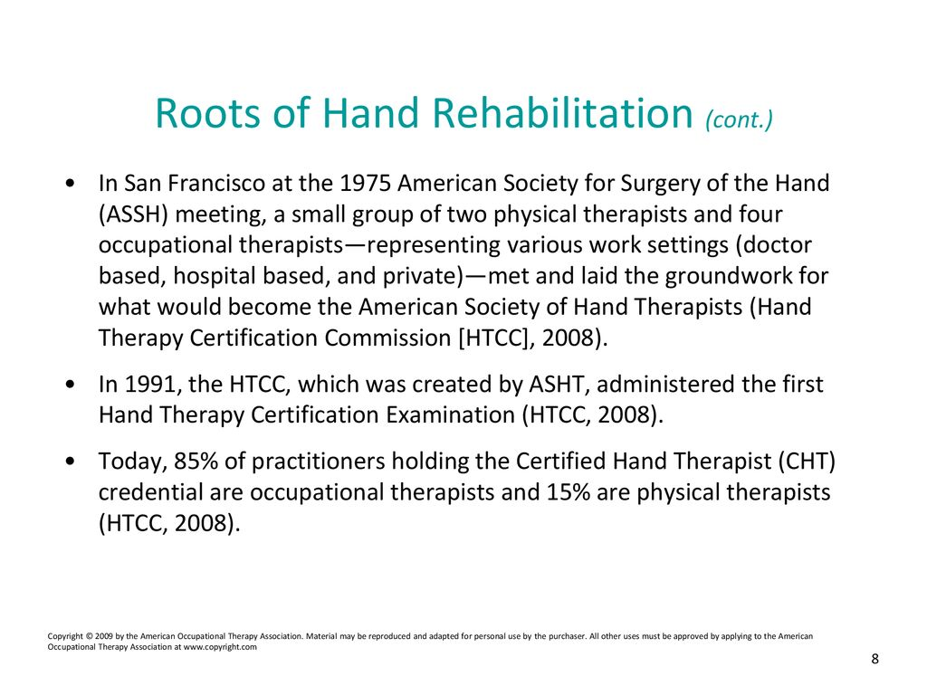 Hand Rehabilitation: A Client-Centered and Occupation-Based