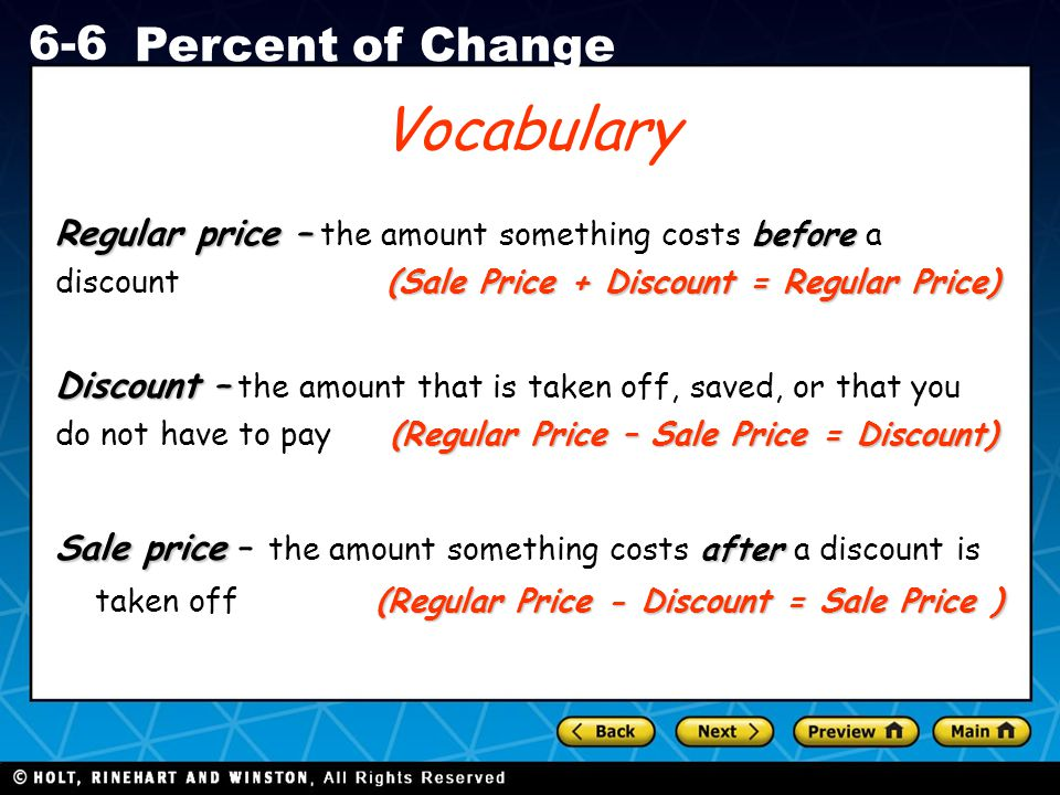Vocabulary Regular price – the amount something costs before a discount (Sale Price + Discount = Regular Price)
