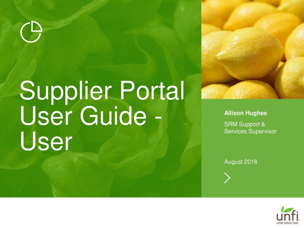 Supplier Portal User Guide - User - ppt download