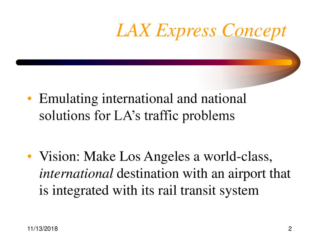 Introducing the Solution to LA's Airport Congestion Problem