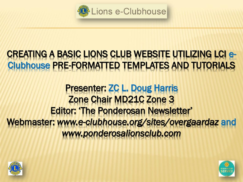 CREATING YOUR LIONS CLUB WEBSITE THE EASY WAY! - ppt download