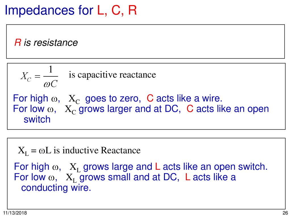 11 13 Ppt Download Series Rc Circuit Formulas Besides Inductive Reactance And Capacitive Impedances For L C R Is Resistance