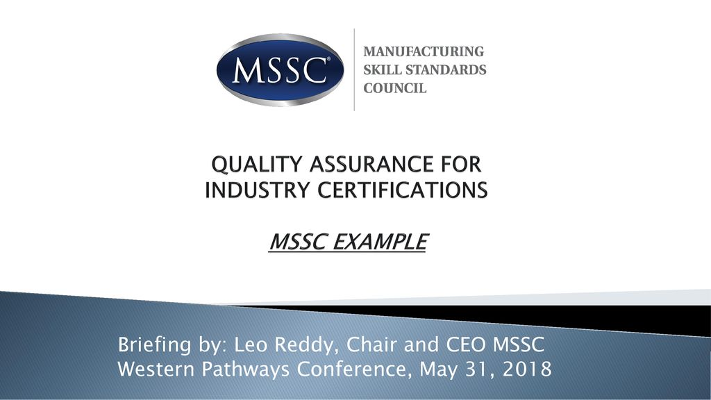 Quality Assurance For Industry Certifications Mssc Example Ppt