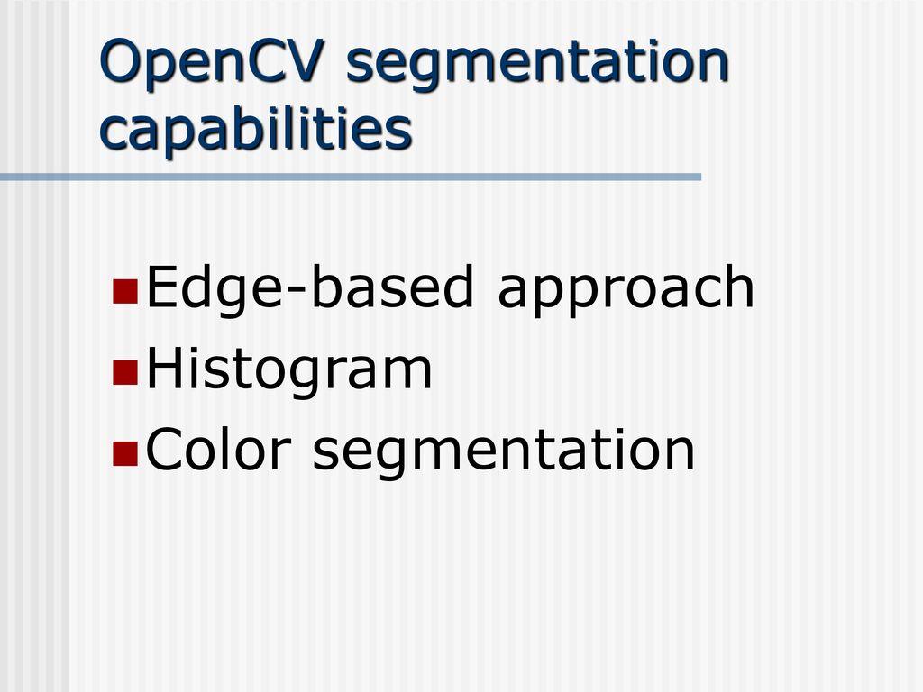 Opencv Segmentation