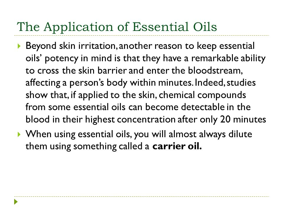 The Application of Essential Oils