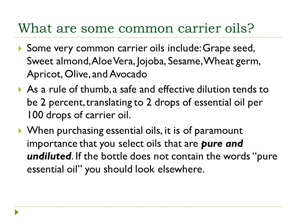 What are some common carrier oils