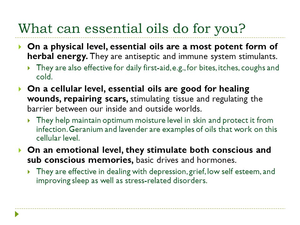 What can essential oils do for you