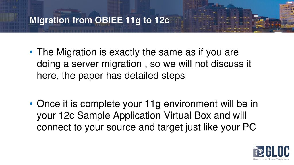Pilot Your OBIEE 12c Cloud Migration on Virtual Box - ppt