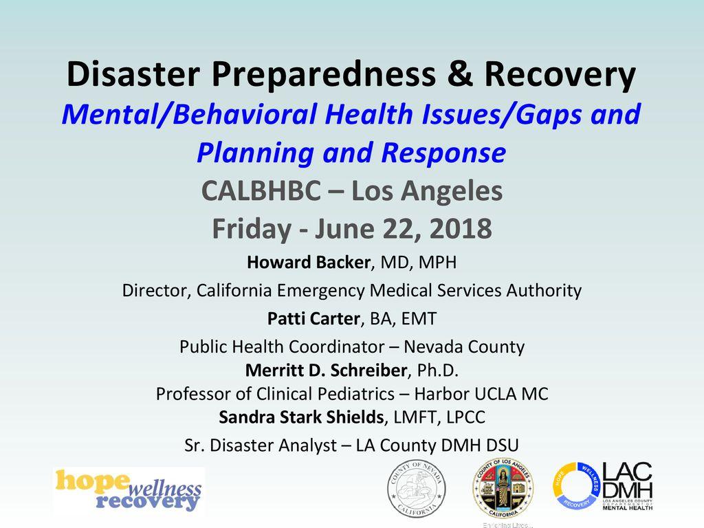 Disaster Preparedness & Recovery Mental/Behavioral Health