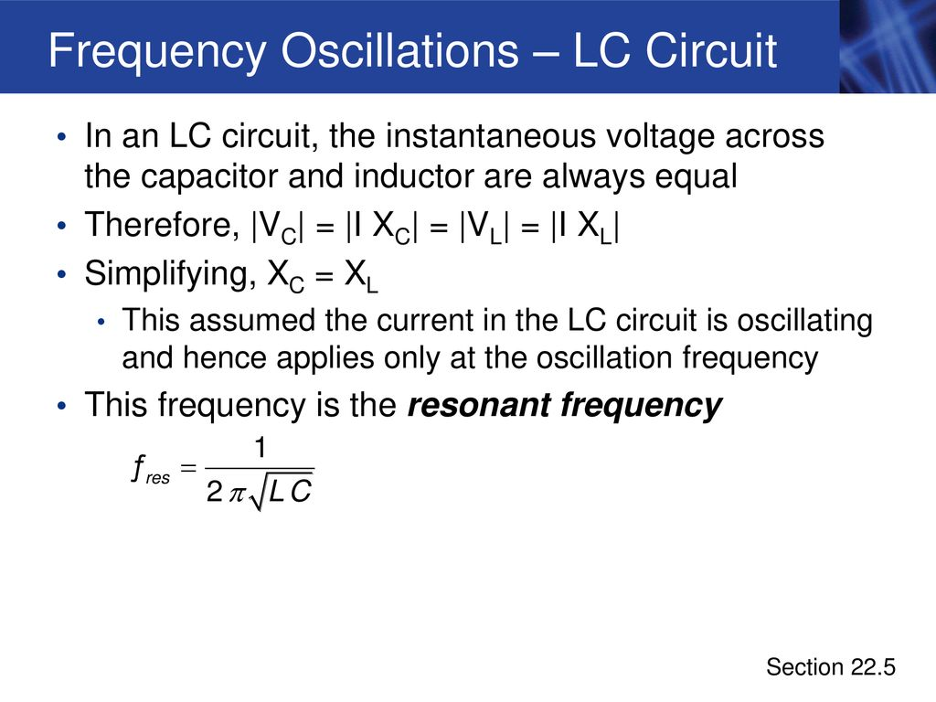 Alternating Current Circuits And Machines Ppt Download Capacitor Circuit Simplification Frequency Oscillations Lc