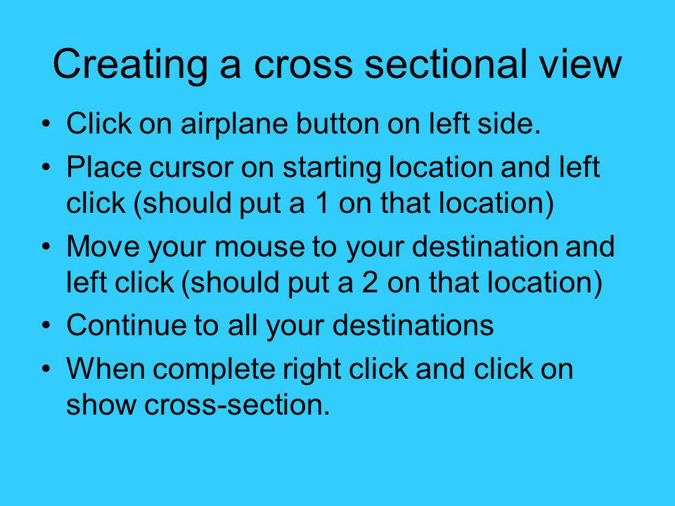 Creating a cross sectional view