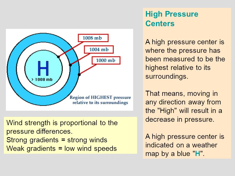 High Pressure Centers A high pressure center is where the pressure has been measured to be the highest relative to its surroundings.