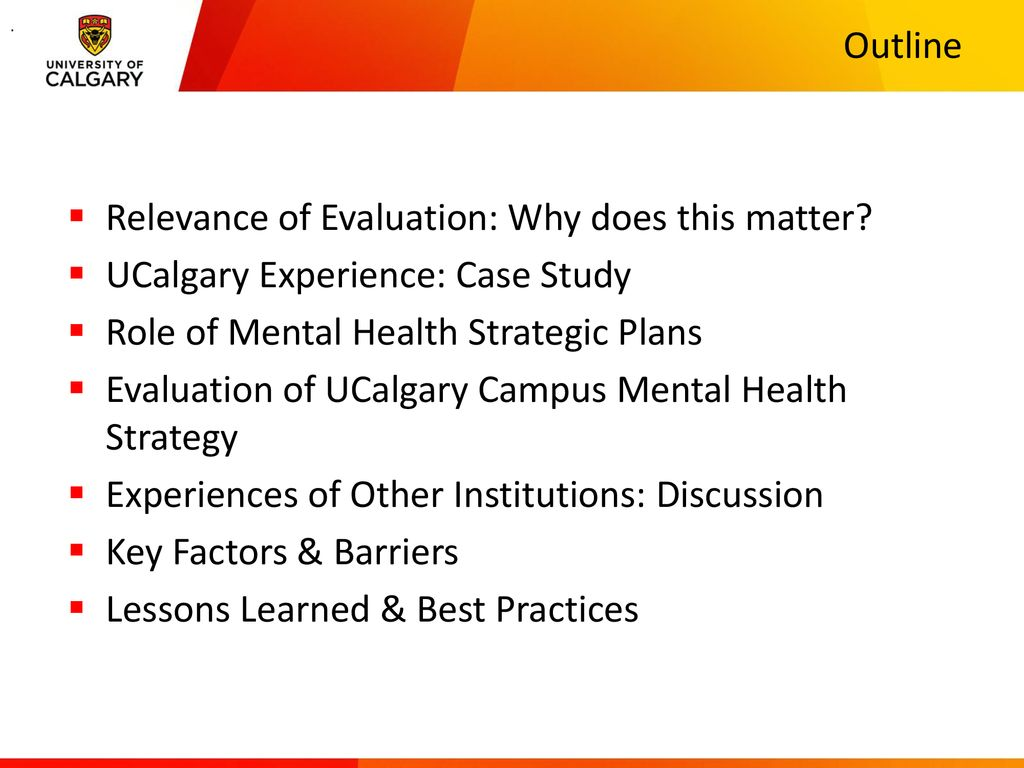 Changing The Culture of Mental Health on Campus Through Evaluation