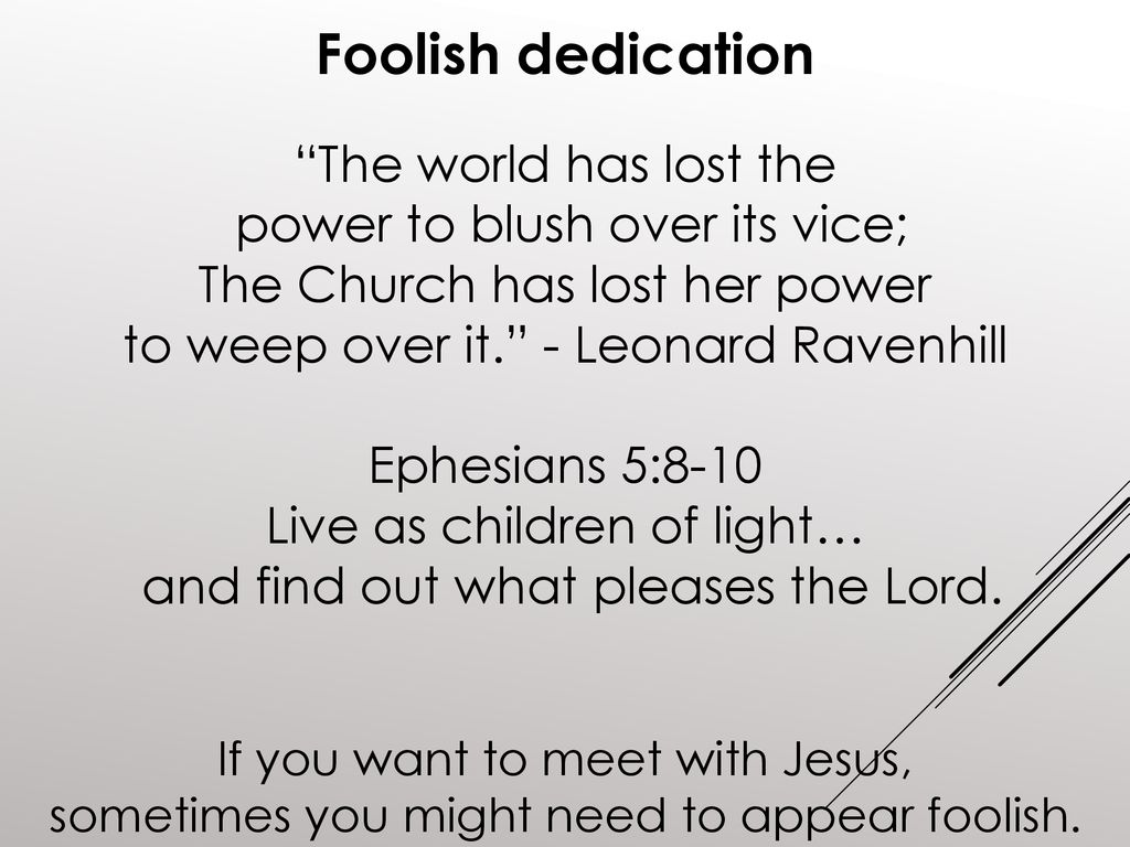 God chose the foolish 1 Cor 1: ppt download