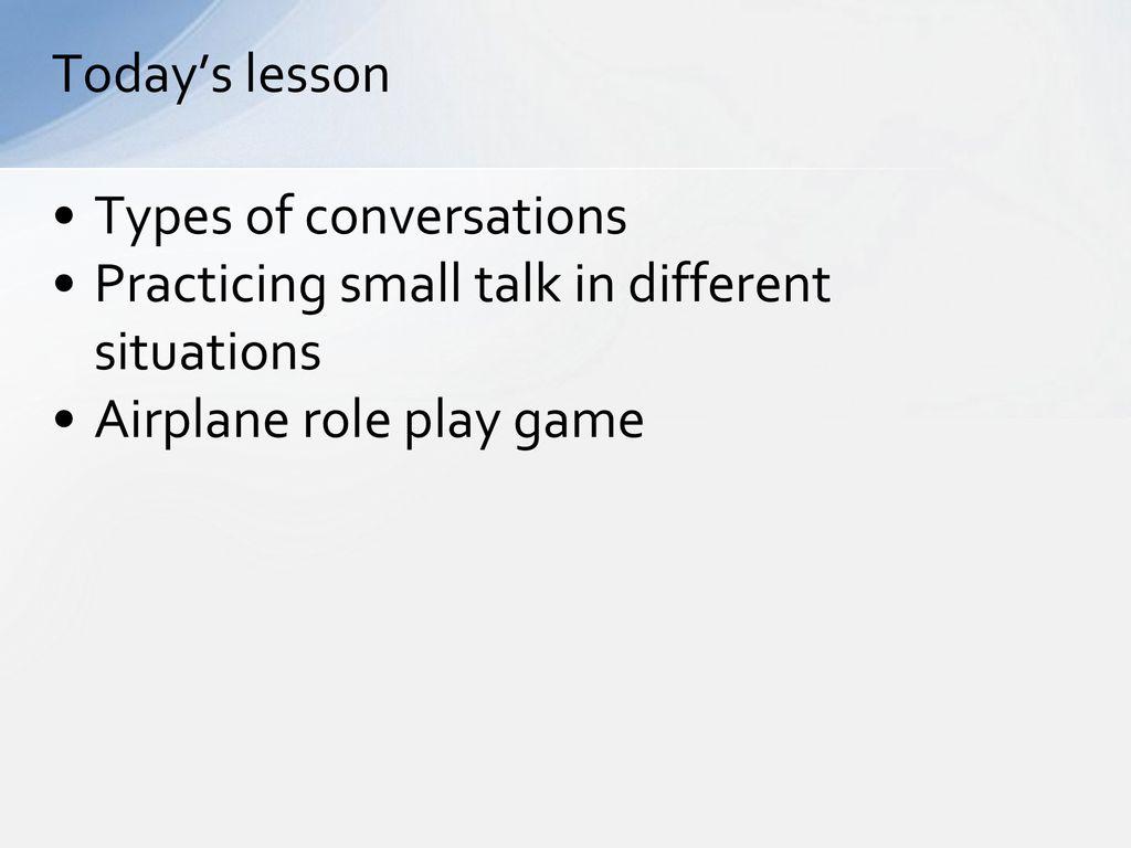 1st Grade conversation class Types of conversation - ppt