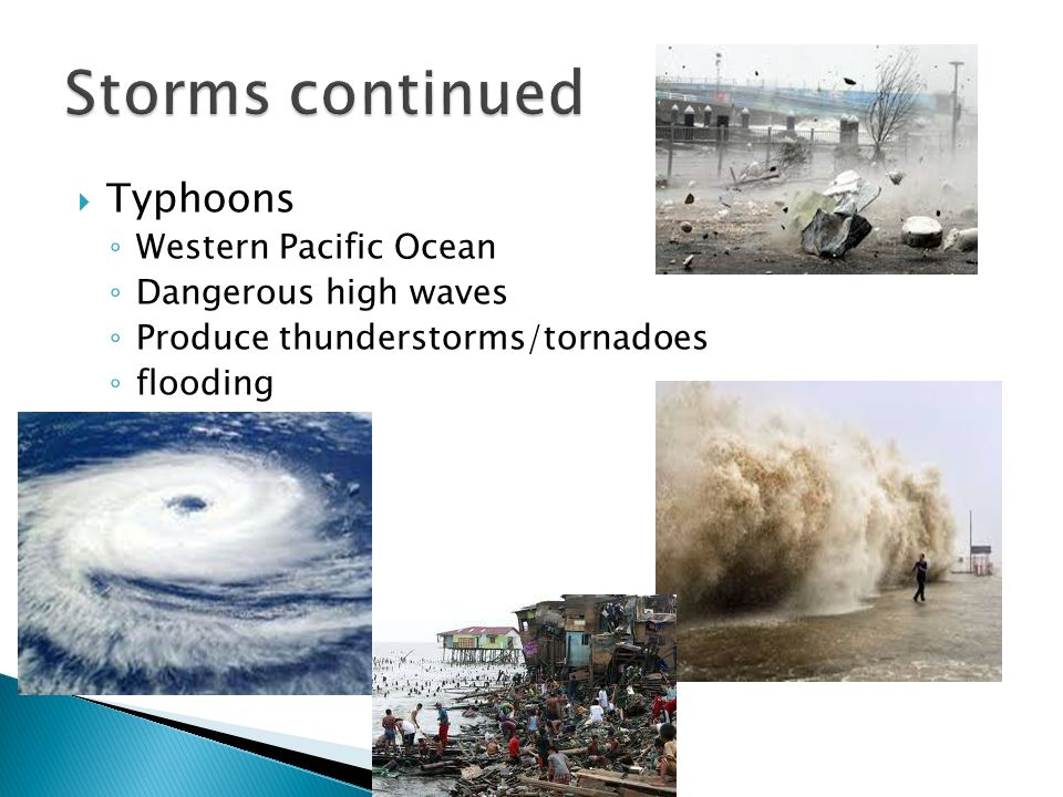 Storms continued Typhoons Western Pacific Ocean Dangerous high waves