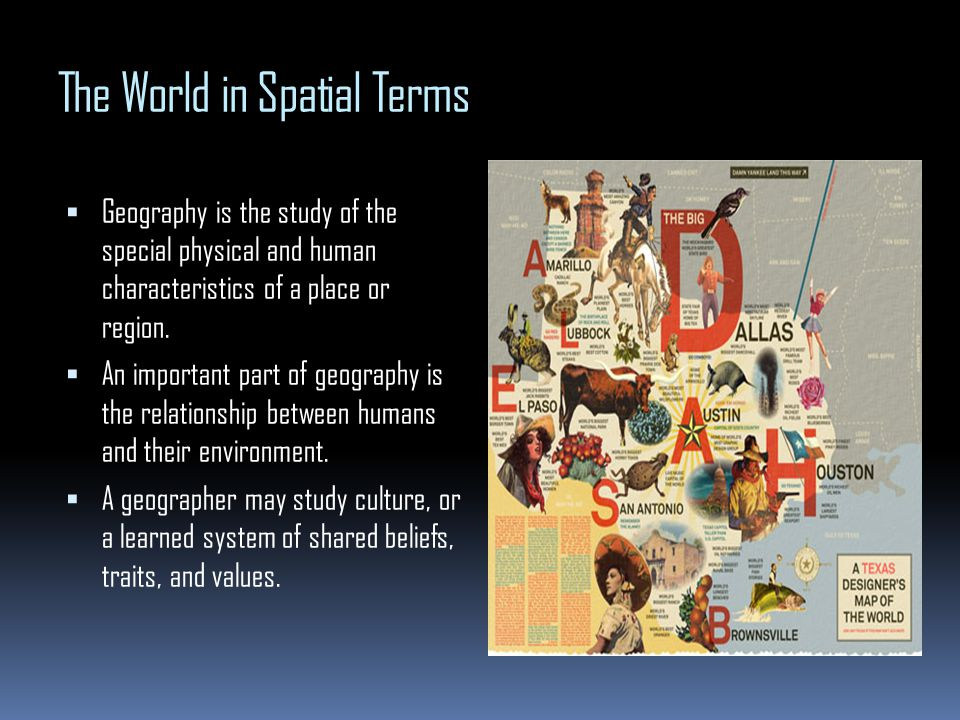 11 the six essential elements of geography ppt video online download the world in spatial terms publicscrutiny Choice Image
