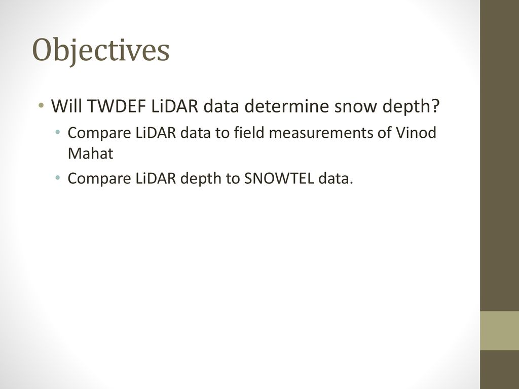 The Use of LiDAR Data to Analyze Snowpack with ArcGIS - ppt