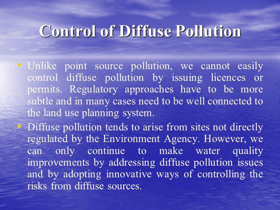 Control of Diffuse Pollution