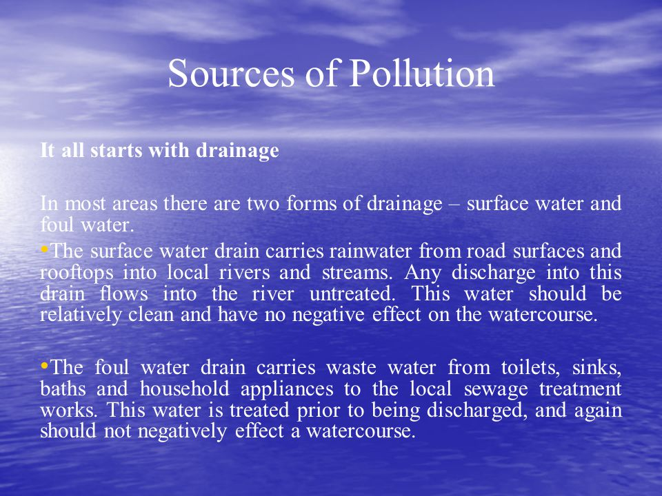 Sources of Pollution It all starts with drainage