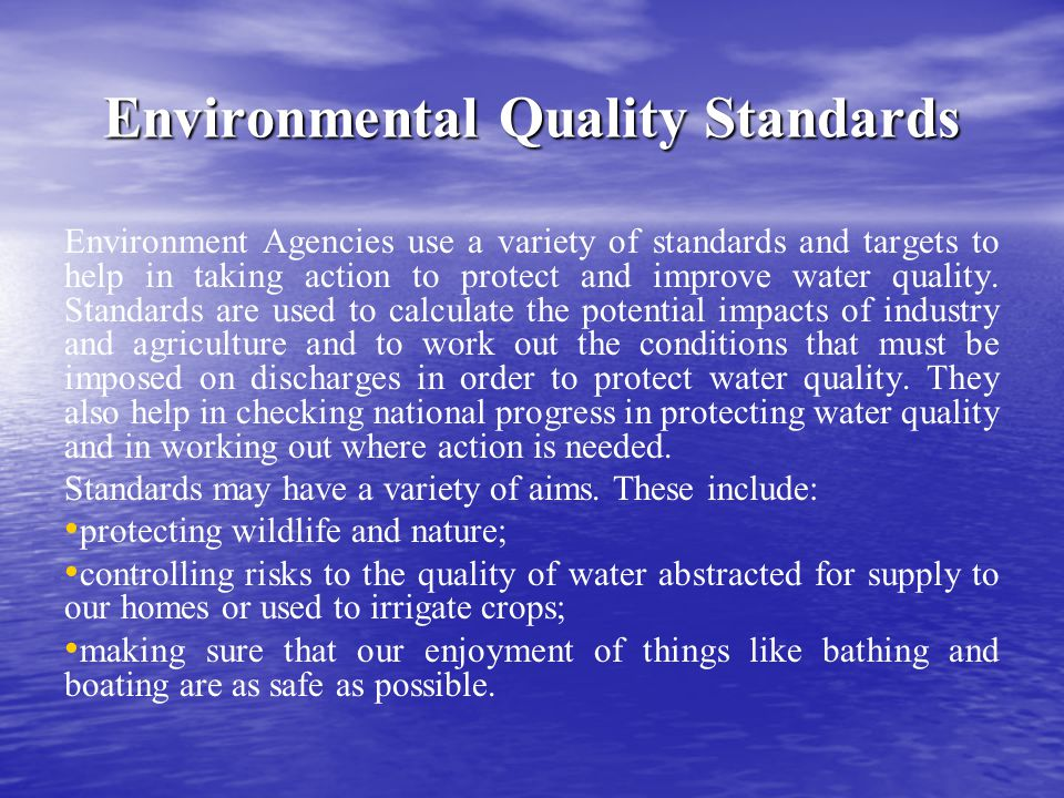 Environmental Quality Standards