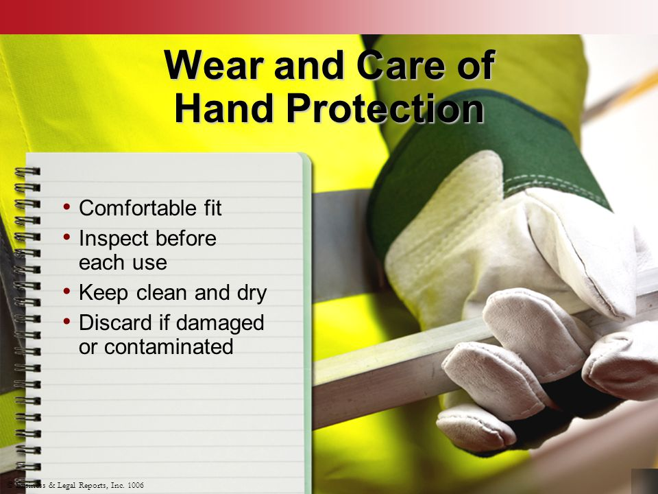 Wear and Care of Hand Protection