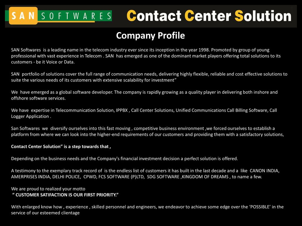 Company Profile SAN Softwares is a leading name in the