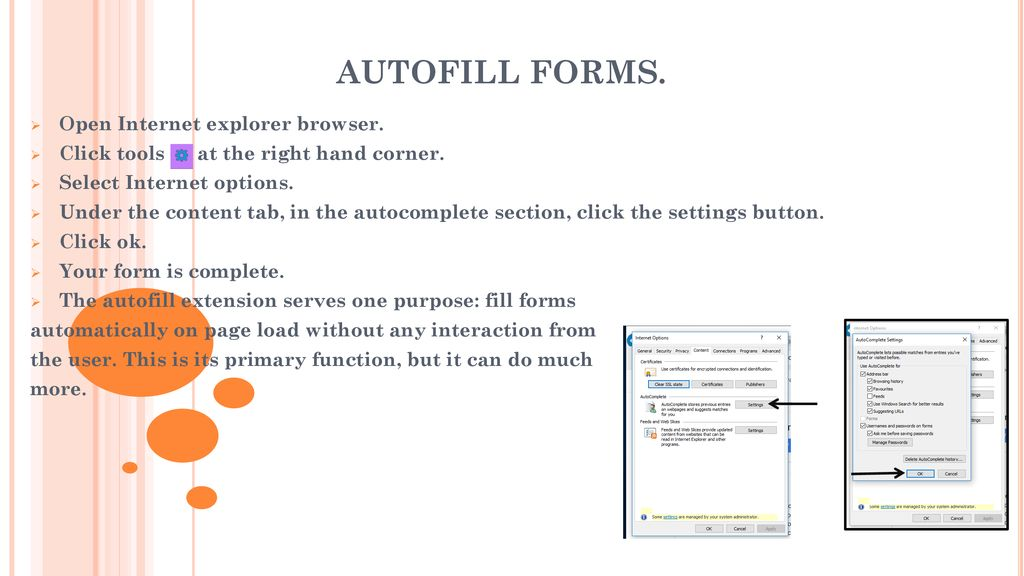 AUTOFILL FORMS  Open Internet explorer browser  - ppt download