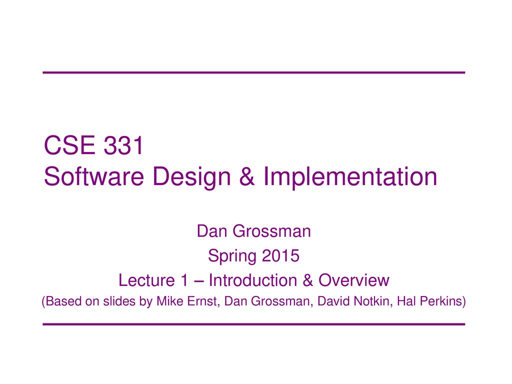 Cse 331 Software Design Implementation Ppt Download