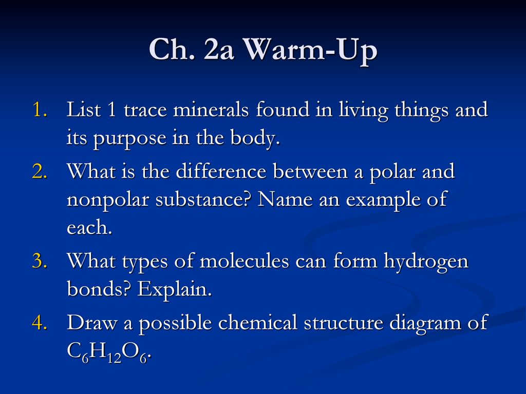 ch. 2a warm-up list 1 trace minerals found in living things and its