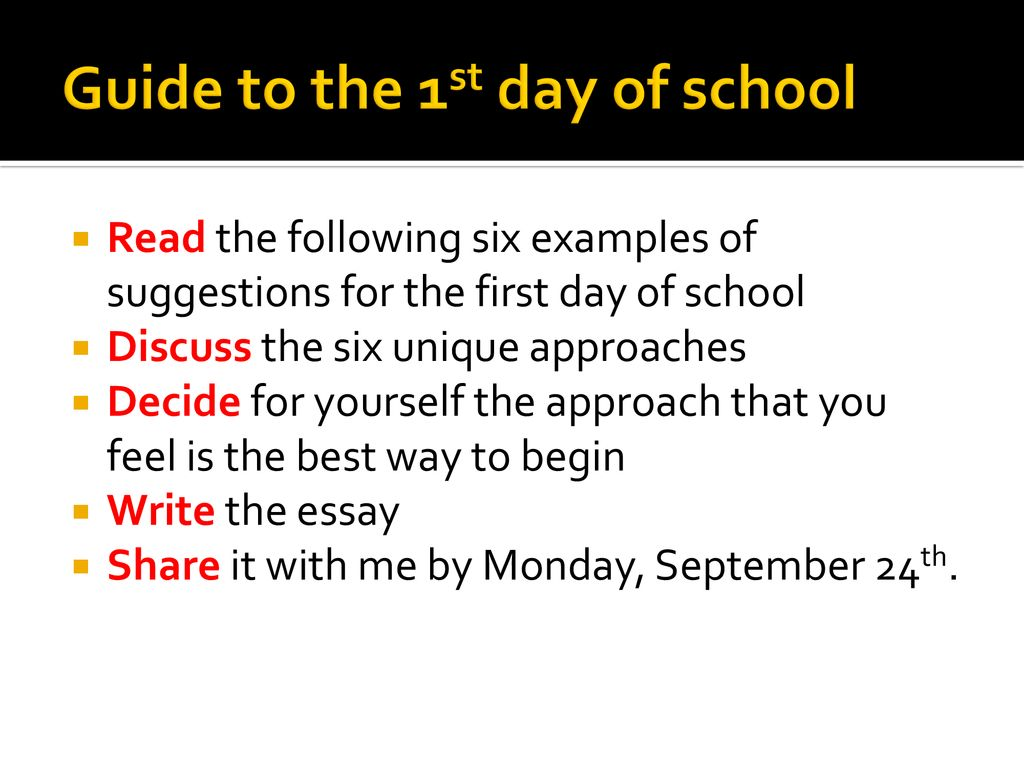 DVC Essay #1 The First Day of School  - ppt download