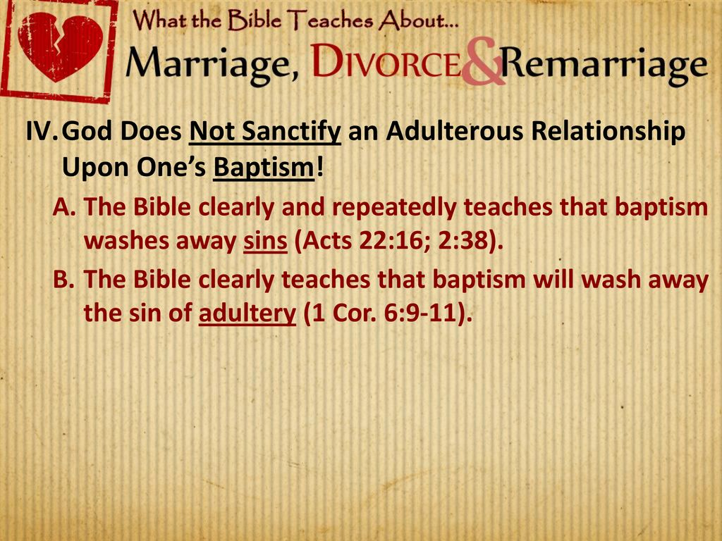 Adulterous Marriages Are Sinful & Must Be Severed! - ppt